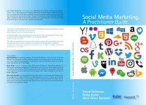 Social Media Marketing. A Practitioner Guide.