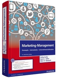 Marketing-Management: Konzepte - Instrumente - Unternehmensfallstudien (Pearson Studium - Economic BWL)
