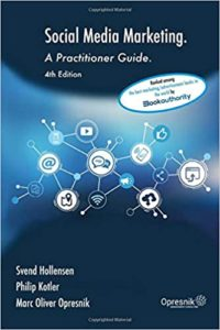 Social Media Marketing: A Practitioner Guide (Opresnik Management Guides)