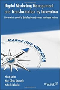 Digital Marketing Management and Transformation by Innovation