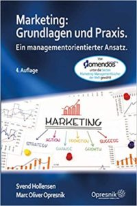 Marketing Grundlagen und Praxis Ein managementorientierter Ansatz